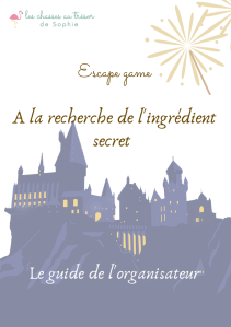 Le guide de l'organisateur pour l'escape game Harry Potter